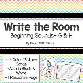 Write the Room: Beginning Sounds- G & H
