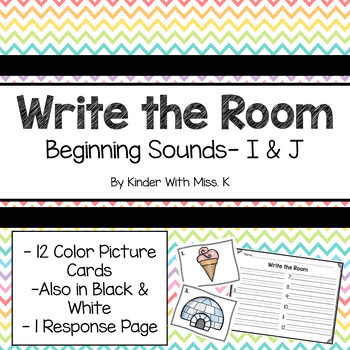 Write the Room: Beginning Sounds- I & J