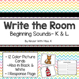 Write the Room: Beginning Sounds- K & L