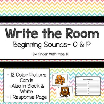 Write the Room: Beginning Sounds- O & P