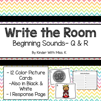 Write the Room: Beginning Sounds- Q & R