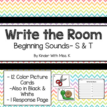 Write the Room: Beginning Sounds- S & T