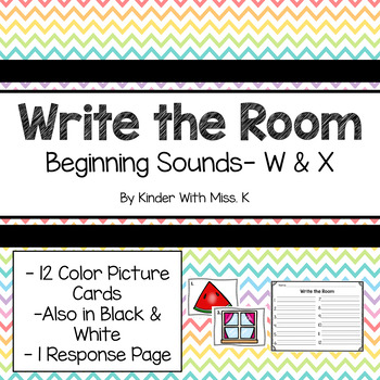 Write the Room: Beginning Sounds- W & X
