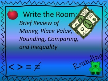 Write the Room:  Brief Review of Place Value, Rounding, Mo