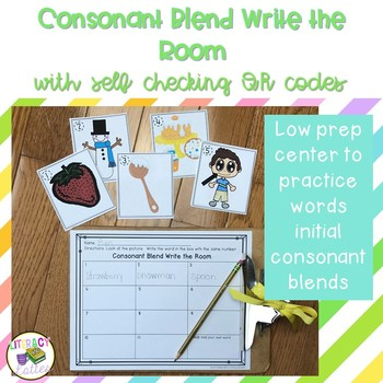 Consonant Blends Write the Room Center with Self Checking QR Codes
