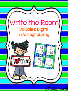 Write the Room - Double Digit Addition *w/o regrouping*