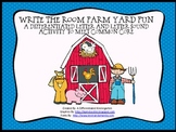 Write the Room Farm Yard Fun-Differentiated Letter/Sound Fun For CCSS