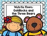 Write the Room: Goldilocks and the Three Bears