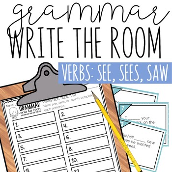 Write the Room: Grammar, Subject Verb Agreement for See, Sees, and Saw