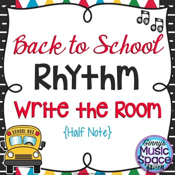 Back to School Rhythm Write the Room Half Note Kodaly