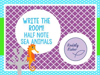 Write the Room (Half Note) Sea Animals