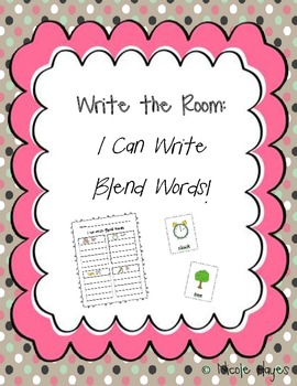 """Write the Room: """"I can Write Blend Words!"""""""