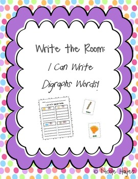 "Write the Room: ""I can Write Digraph Words!"""