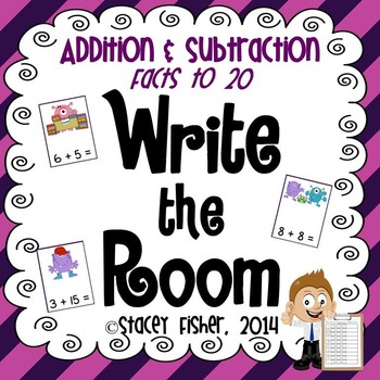 Write the Room Independent Math Centers: Addition and Subtraction Facts to 20