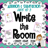 Write the Room Independent Math Centers: Addition and Subtraction Facts to 5