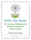 "Write the Room: Journeys Kindergarten Lesson 14, ""Animal Homes"""