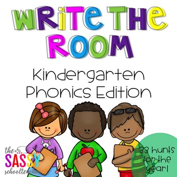 Write the Room - Kindergarten Phonics Edition (33 Hunts for the Year!)