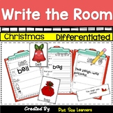 Write the Room Kindergarten through 2 Differentiated  Christmas
