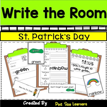 Write the Room Kindergarten through 2 Differentiated  St. Patrick's Day