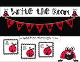 Write the Room - Ladybug Addition through 10