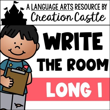 Write the Room - Long I Words