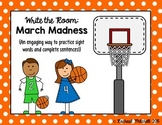 Write the Room: March Madness