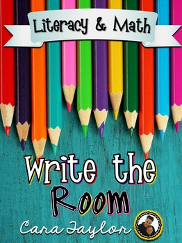 Write the Room Math and Literacy