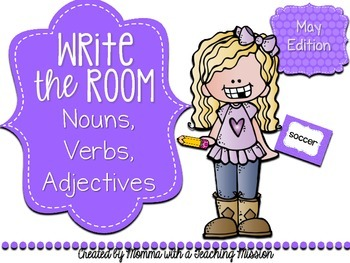 Write the Room : May Edition Nouns, Verbs, Adjectives
