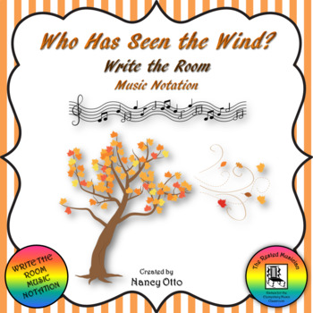 Write the Room - Music Notation:  Who Has Seen the Wind?