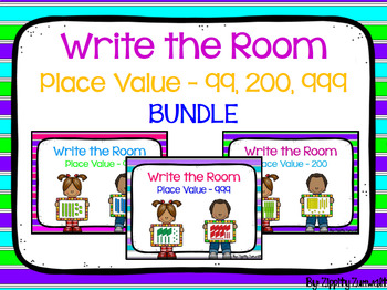 Write the Room - Place Value to 99, 200 & 999 BUNDLE