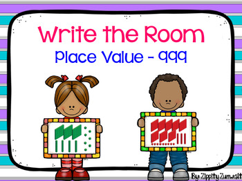 Write the Room - Place Value to 999