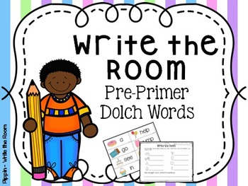 Write the Room:  Pre-Primer Dolch Sight Words