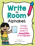 Write the Room: Alphabet! *Recording sheets for all 26 letters!