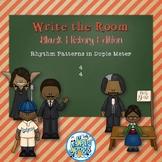 Write the Room Rhythms- Black History Edition