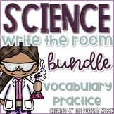 Science Vocabulary Write The Room Bundle