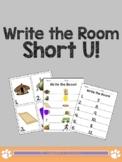 Write the Room: SHORT U!