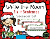 Write the Room Sentence Fix It December Christmas Set