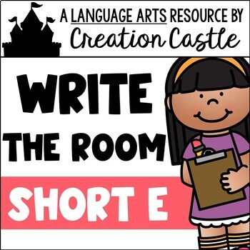 Write the Room - Short E Words
