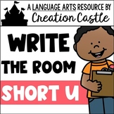Write the Room - Short U Words