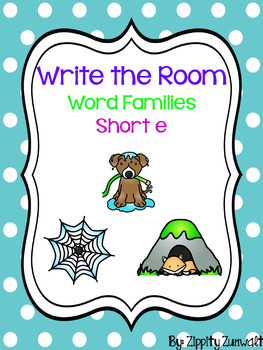Write the Room - Short e Word Family