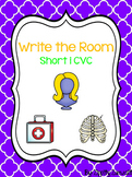 Write the Room - Short i CVC
