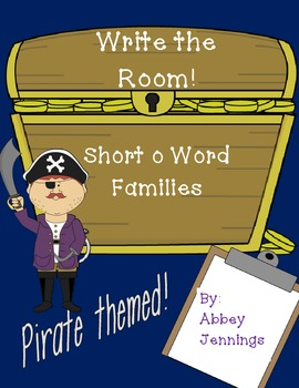 Write the Room!  Short o Word Families--Pirate Themed!