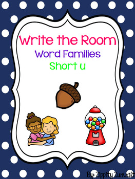 Write the Room - Short u Word Family