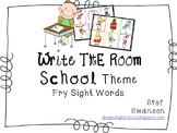 Write the Room Sight Words {School Theme}