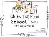 Write the Room Sight Words {School Theme}