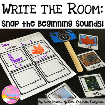 Write the Room: Snap the Beginning Sounds with Real Photos