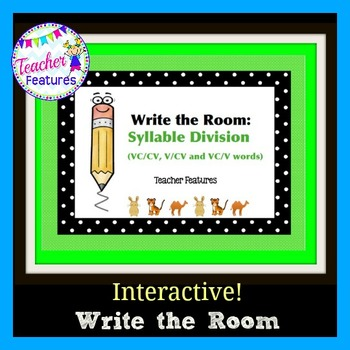 Syllable Division Rules WRITE THE ROOM ACTIVITY