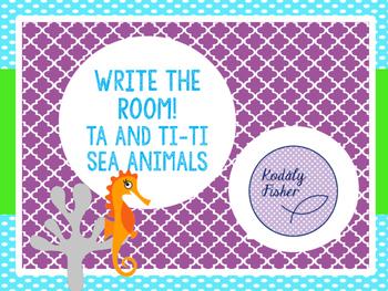 Write the Room (Ta Ti-ti) Sea Animals