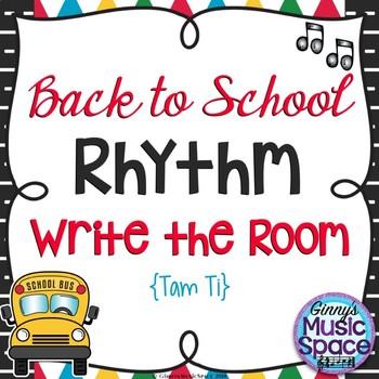 Back to School Rhythm Write the Room Tam Ti Kodaly