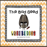 Write the Room: The Bad Seed